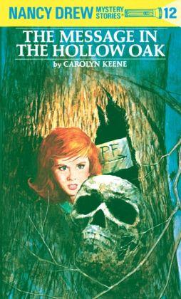 The Message in the Hollow Oak (Nancy Drew Series #12)