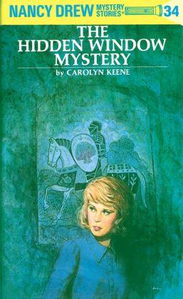The Hidden Window Mystery (Nancy Drew Series #34)