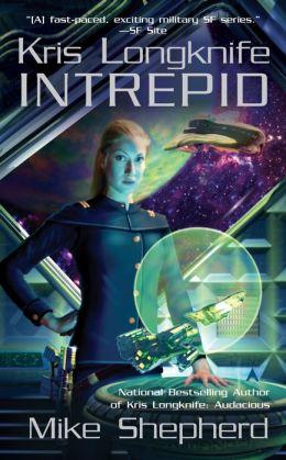 Intrepid (Kris Longknife Series #6)