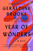 Book Cover Image. Title: Year of Wonders:  A Novel of the Plague, Author: Geraldine Brooks