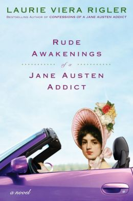 Rude Awakenings of a Jane Austen Addict
