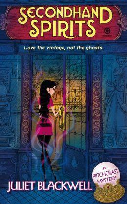 Secondhand Spirits (Witchcraft Mystery Series #1)