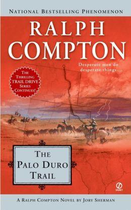 Ralph Compton The Palo Duro Trail
