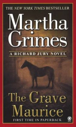 The Grave Maurice (Richard Jury Series #18)