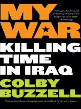 My War: Kiling Time in Iraq