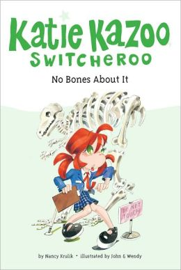 No Bones About It (Katie Kazoo Switcheroo Series #12)