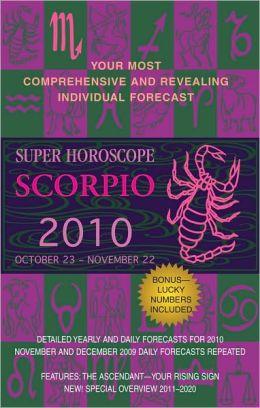 Scorpio (Super Horoscopes 2010)