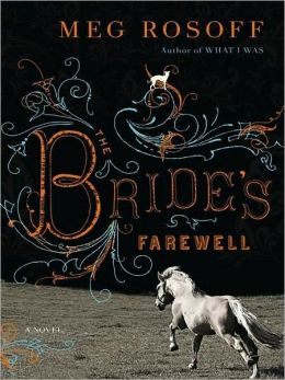 The Bride's Farewell: A Novel