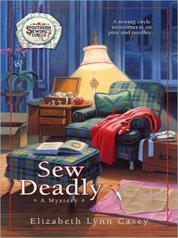Sew Deadly (Southern Sewing Circle Series #1)