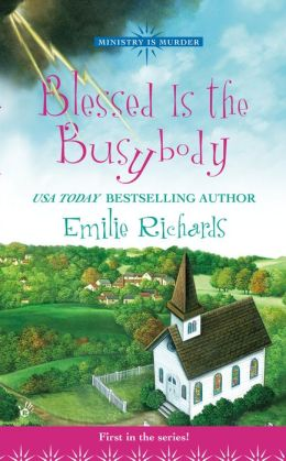 Blessed is the Busybody (Ministry is Murder Series #1)