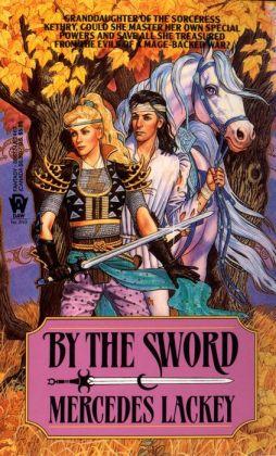 By the Sword (Kerowyn's Tale Series #1)