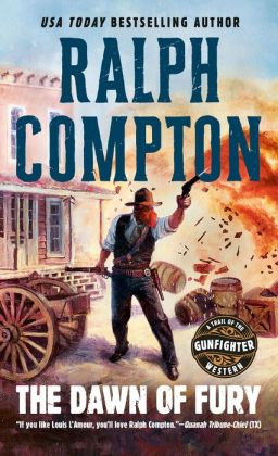 Ralph Compton The Dawn of Fury