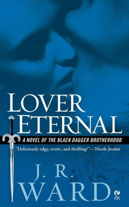 Lover Eternal (Black Dagger Brotherhood Series #2)