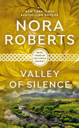 Valley of Silence (Circle Trilogy Series #3)