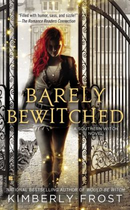 Barely Bewitched (Southern Witch Series #2)