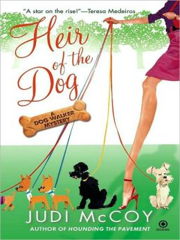 Heir of the Dog (Dog Walker Mystery Series #2)