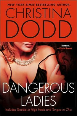 Dangerous Ladies: Trouble in High Heels and Tongue in Chic (Fortune Hunter Series #1 & #2)