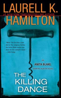 The Killing Dance (Anita Blake Vampire Hunter Series #6)