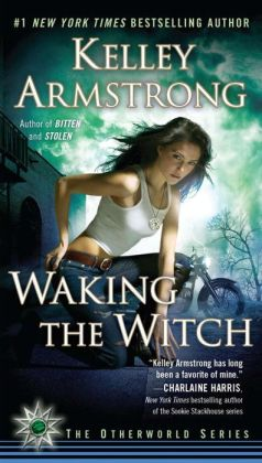 Waking the Witch (Women of the Otherworld Series #11)