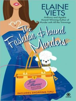 Fashion Hound Murders (Josie Marcus, Mystery Shopper Series #5)