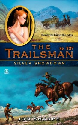 Silver Showdown (Trailsman Series #337)