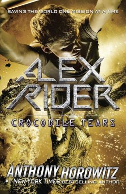 Crocodile Tears (Alex Rider Series #8)