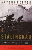 Antony Beevor - Stalingrad: The Fateful Siege, 1942-1943