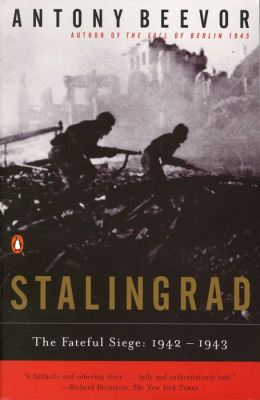 Stalingrad: The Fateful Siege 1942-1943