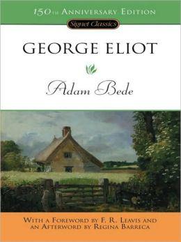 Adam Bede: 150th Anniversary Edition