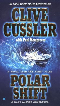 Polar Shift: A Kurt Austin Adventure (NUMA Files Series)