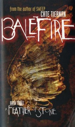 A Feather of Stone (Balefire Series #3)
