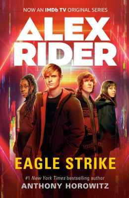 Eagle Strike (Alex Rider Series #4)