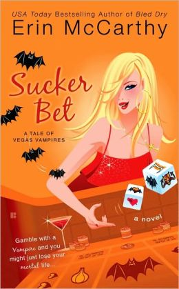 Sucker Bet (Vegas Vampires Series #4)