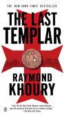 Raymond Khoury - The Last Templar (Sean Reilly and Tess Chaykin Series #1)