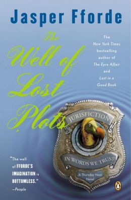 The Well of Lost Plots (Thursday Next Series #3)