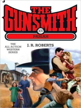 Pariah (Gunsmith Series #337)