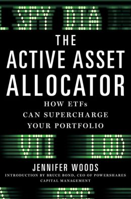 The Active Asset Allocator: How ETF';s Can Supercharge Your Portfolio