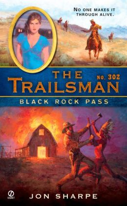 Black Rock Pass (Trailsman Series #302)