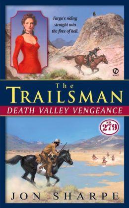 The Trailsman #279: Death Valley Vengeance