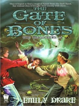 The Gate of Bones (Magickers Series #4)