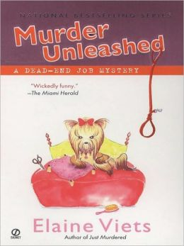 Murder Unleashed (Dead-End Job Series #5)