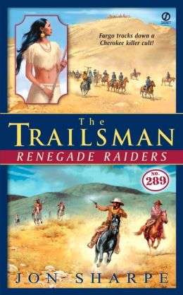 Renegade Raiders (Trailsman Series #289)