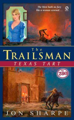 The Trailsman #280: Texas Tart