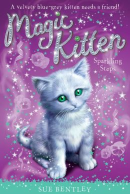 Sparkling Steps (Magic Kitten Series #7)