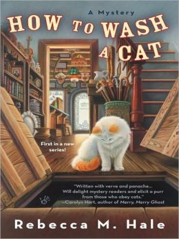 How to Wash a Cat (Cats and Curios Series #1)