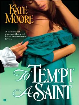 To Tempt a Saint (Sons of Sin Trilogy #1)