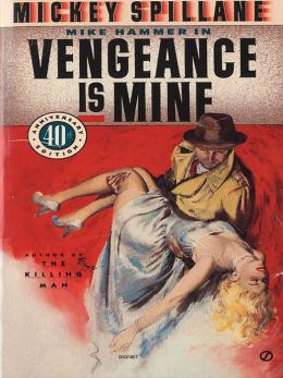 Vengeance is Mine (Mike Hammer Series #3)