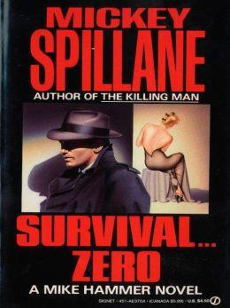 Survival...Zero (Mike Hammer Series #11)