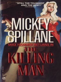 (Mike Hammer 12) - The Killing Man Mickey Spillane