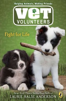 Fight for Life (Vet Volunteers Series #1)